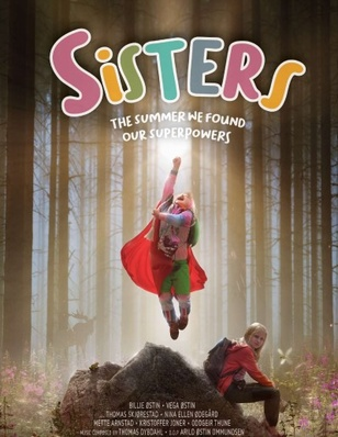 Sisters: The Summer We Found Our Superpowers